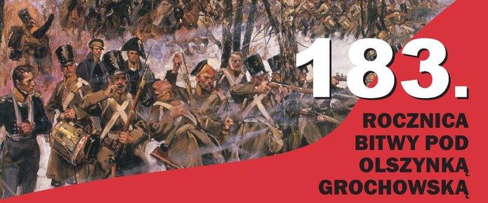 183. rocznica bitwy pod Olszynką Grochowską