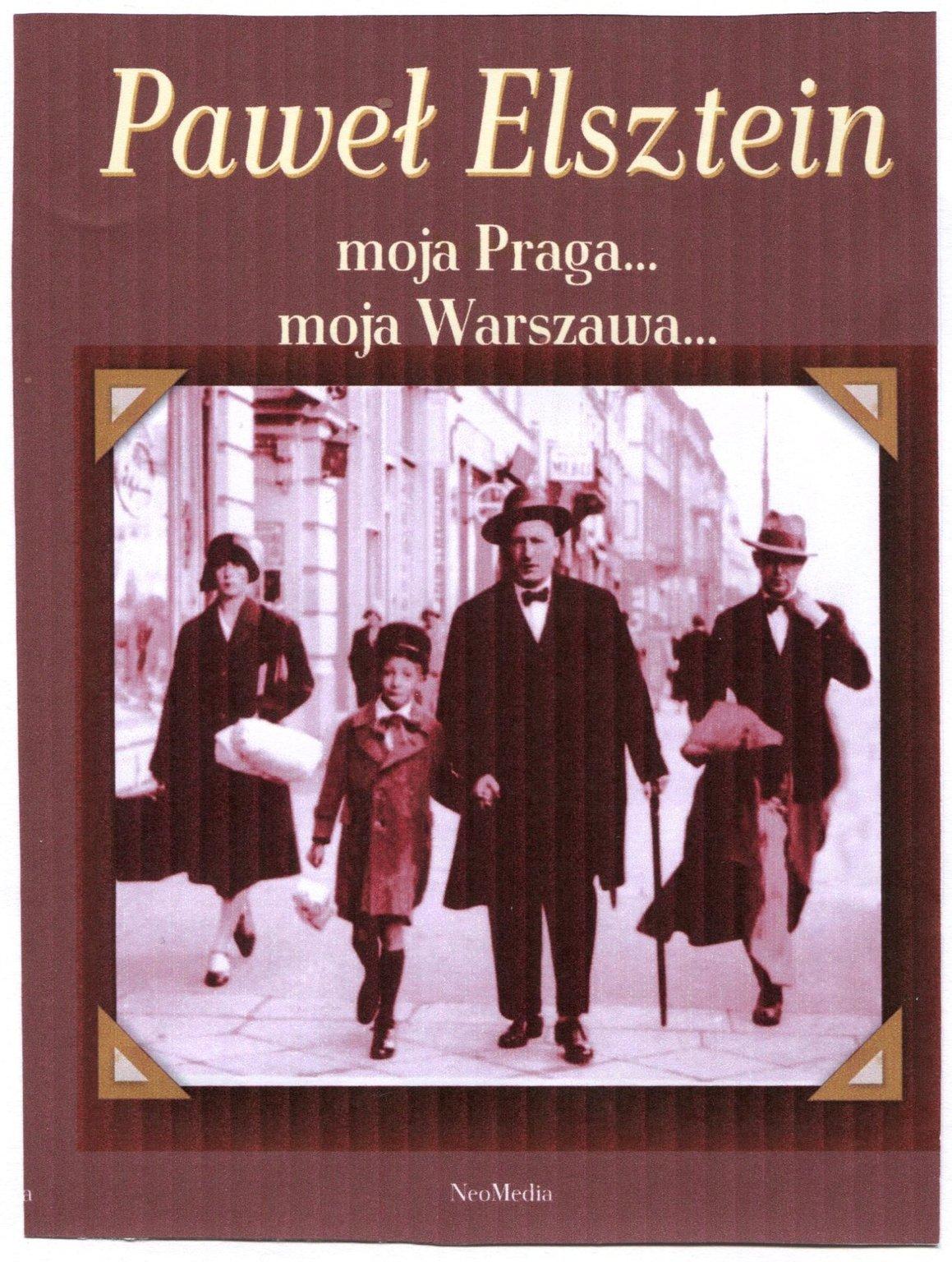Paweł Elsztein - Moja Praga... Moja Warszawa...